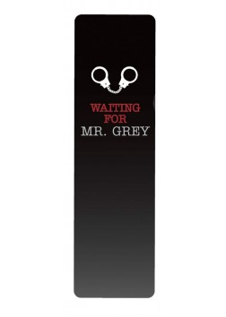 Waiting for Mr. Grey Bookmark