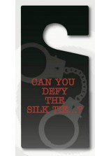 Can you Defy the Silk Tie...? Door Hanger