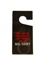 Dip me in chocolate and throw me to Mr. Grey Door Hanger